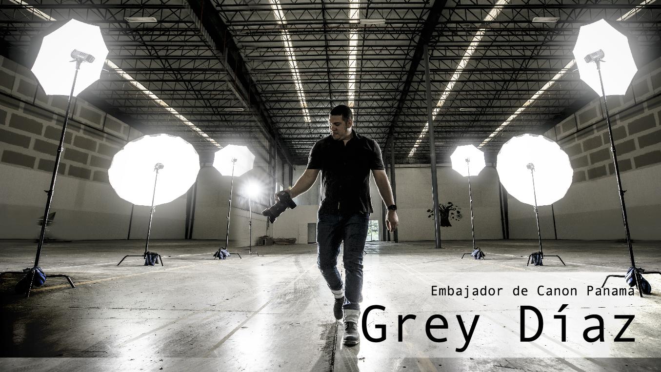 Embajador Canon: Grey Díaz